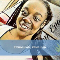 Drama is life, Peace is life