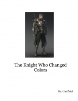 The Knight Who Changed Colors