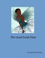 The Good Tooth Fairy