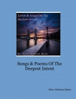 Songs & Poems Of The Deepest Intent