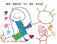 We Need To Be Kind 2017