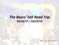 The Baurs' Fall Road Trip 2nd Edition