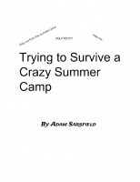 Trying to Survive a Crazy Summer Camp