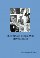 The Famous People Who Have Met Me