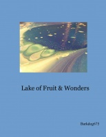 Lake of Fruit & Wonders