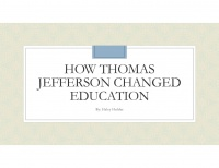 How Thomas Jefferson changed education 1