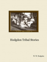Hodgdon Tribal Stories