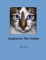 Explorers: The Trailer