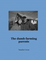 The dumb farming parents