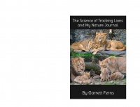 The Science of Tracking Lions and My Nature Journal