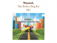 WANTED, THE PERFECT DOG FOR ME