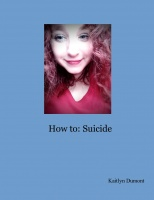 How to: Suicide