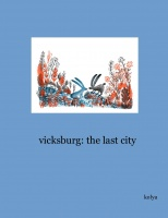 vicksburg: the last city