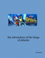 the advenchers of the kings of atlantis