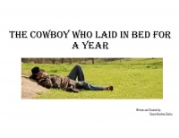 The Cowboy who Laid in Bed for a