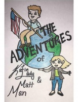 The Adventures of Katie Lady & Matt Man