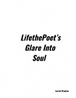 LifethePoet's Glare Into Soul