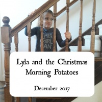 Lyla and the Christmas Morning Potatoes