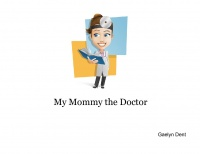 My Mommy the Doctor