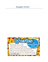 Naughty Verbs!- Some Verbs aren't good!