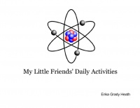 My Little Friends' Daily Activities