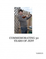 COMMEMORATING 30 YEARS OF JEFF
