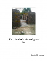 Carnival of ruins of great fort