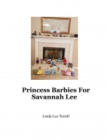 Princess Barbies For Savannah Lee