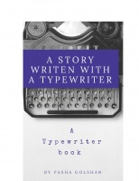 A Story Written with a Typewriter