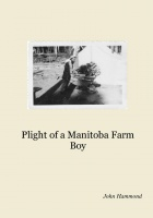 Plight of a Manitoba Farm Boy