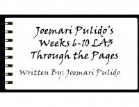 Joemari Pulido's Weeks 6-10 LA3 Through the Pages