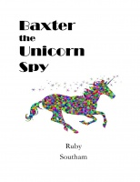 Baxter the Unicorn Spy