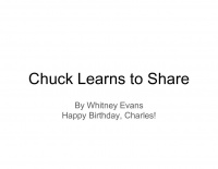 Chuck Learns to Share