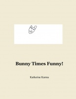 Bunny Times Funny!