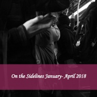 On the Sidelines January- April 2018