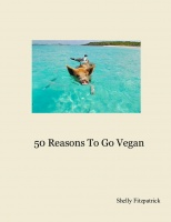50 Reasons To Go Vegan