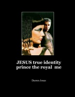 JESUS true identity prince the royal  me