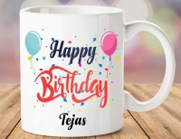 HAPPY BIRTHDAY TEJAS