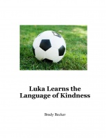 Luka Learns the Language of Kindness