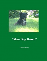 """Man Dog Bosco"""