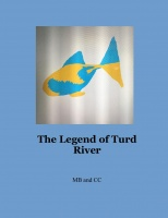 The Legend of Turd River