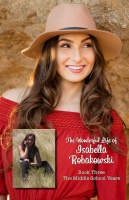The Wonderful Life of Isabella Robakowski - Book 3