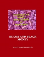 SCAMS AND BLACK MONEY