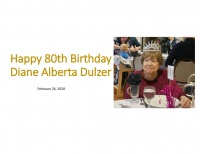 Happy 80th Birthday Diane Dulzer