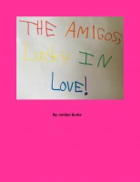 The Amigos, Lucky In Love!