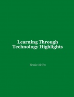 Learning Through Technology Highlights
