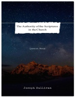 The Authority of the Scriptures in the Church