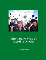 The Victors Way To Excel In NOUN