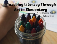 Teaching Literacy Through Art in Elementary