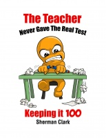 The teacher never gave the real test